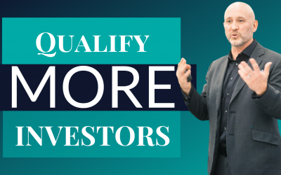 The Proven Process To Qualify Your Real Estate Investors…