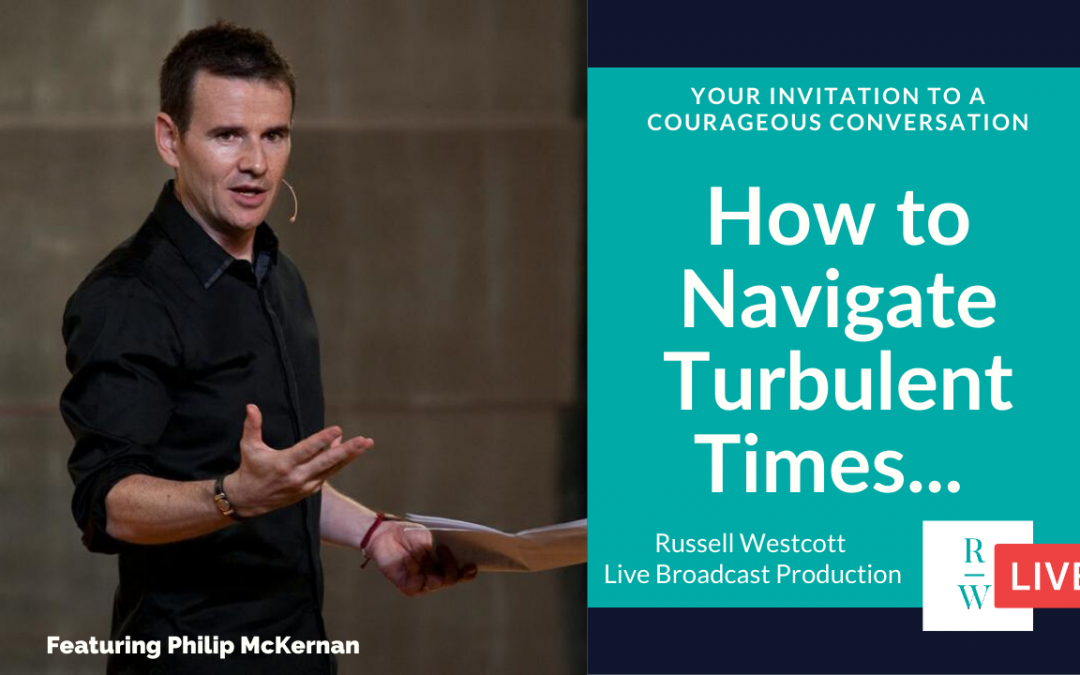 How to Navigate Turbulent Times