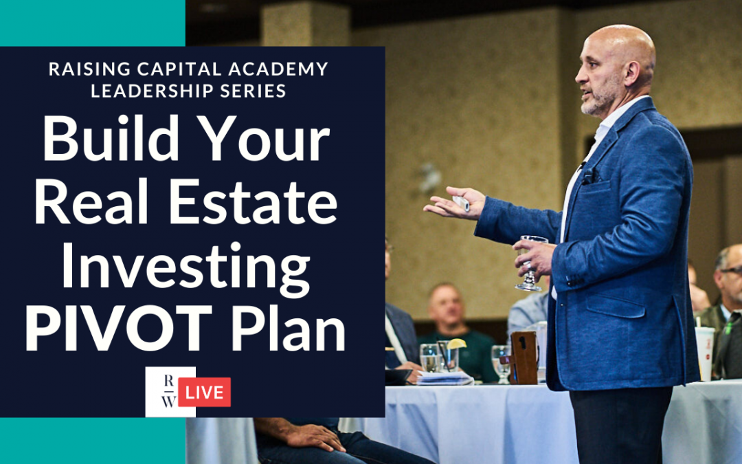 How To Build Your Real Estate Investing PIVOT Plan