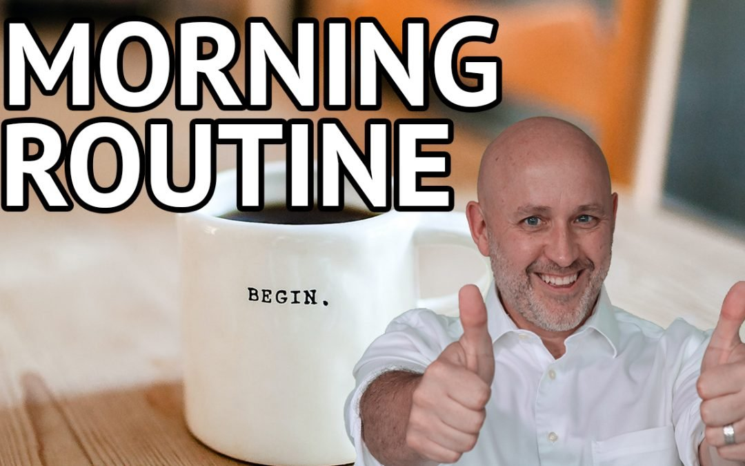 Morning Routine For SUCCESSFUL Real Estate Investors [Full Routine]